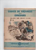 Cahier De Vacances Magnard N°4 Années 1955 CM1 Année 9 A 10 Ans Loulou Et Babette Visitent La France 35 Pages - Livres, BD, Revues