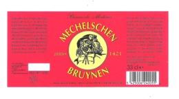 BROUWERIJ HET ANKER - MECHELEN - MECHELSCHEN BRUYNEN - BIERETIKET  (BE 019) - Cerveza