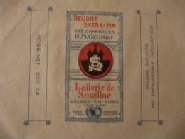 T715 / étiquette D'emballage Beurre De La Laiterie De SOUILLAC - VILLARS EN PONS - Charente-Maritime - Facturen