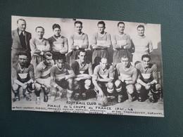 EQUIPE DE FOOT 34 FOOTBALL CLUB DE SETE FINALE DE LA COUPE DE FRANCE 1941-42 - Football