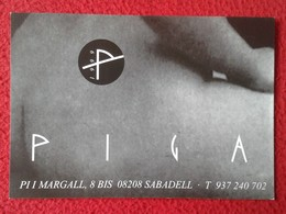 SPAIN POSTAL POST CARD CARTE POSTALE PUBLICITARIA PUBLICIDAD ADVERTISING SABADELL PIGA ROBA INTERIOR BANY LLENCERIA VER - Publicidad