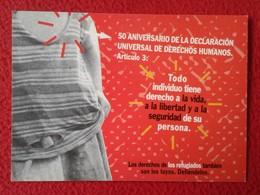 SPAIN POSTAL POST CARD CARTE POSTALE PUBLICIDAD ADVERTISING HUMAN RIGHTS DERECHOS HUMANOS REFUGIADOS REFUGEES FREEDOM - Publicidad