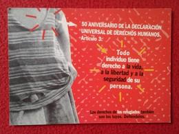 SPAIN POSTAL POST CARD CARTE POSTALE PUBLICIDAD ADVERTISING HUMAN RIGHTS DERECHOS HUMANOS REFUGIADOS REFUGEES ACNUR VER - Publicidad