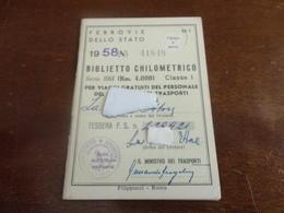 TESSERA BIGLIETTO CHILOMETRICO FERROVIE DELLO STATO-1958 - Abonnements Hebdomadaires & Mensuels