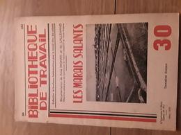 Bibliothèque De Travail N°30 - Les Marais Salants - Livres, BD, Revues