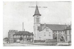Villeneuve-Triage  - L'Eglise - Rue Du Pont - Villeneuve Saint Georges
