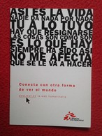 SPAIN POSTAL POST CARD CARTE POSTALE MÉDICOS SIN FRONTERAS MSF Médecins Sans Frontières  Doctors Without Borders VER FOT - Publicidad