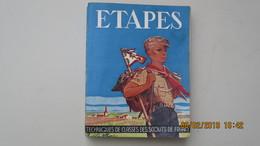 JOUBERT / ETAPES / 1957 / TECHNIQUES DE CLASSES DES SCOUTS DE FRANCE - Livres, BD, Revues