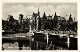 Cp Wrocław Breslau Schlesien, Regierungsgebäude, Lessingbrücke, Oder - Schlesien