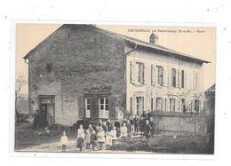 54 - LACHAPELLE Par Bertrichamps : Ecole - Andere Gemeenten
