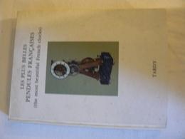 Les Plus Belles Pendules Françaises. Tardy. 1994 - Wörterbücher