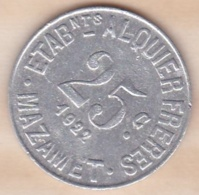 81 . Tarn. Mazamet Etablissements Alquier Frères 25 Centimes 1922 - Monétaires / De Nécessité