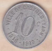 81 . Tarn. Ville De Castres 10 Centimes 1916 - 1919 - Monétaires / De Nécessité