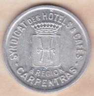 84. Vaucluse . Carpentras . Syndicat Des Hôtels Et Cafés 25 Centimes - Monétaires / De Nécessité