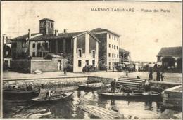 T2/T3 Marano Lagunare, Piazza Del Porto / Square At The Port, Boats (EK) - Unclassified