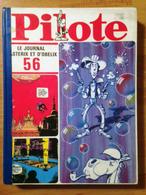 Album Pilote N°56 - Pilote