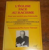 L'Eglise Face Au Racisme. 1989. - Religion