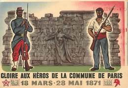 Themes Div-ref Z889- Politique - Parti Communiste -gloire Aux Heros De La Commune De Paris  Guerre 1870-71 - - Partis Politiques & élections