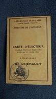 CARTE D ELECTEUR ELECTIONS 31 MARS 1947 DEPARTEMENT DE L HERAULT ST PARGOIRE GUIRANDON JUSTIN - Cartes