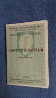 CARTE D ELECTEUR ELECTIONS 17 JUIN 1951 DEPARTEMENT DE L HERAULT ST PARGOIRE BERTHUIT MARIE - Cartes