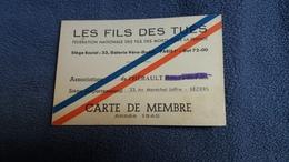 CARTE DE MEMBRE FEDERATION NATIONALE DES FILS DES MORTS LES FILS DES TUES ASSOCIATION DE L HERAULT ANNEE 1948 - Cartes