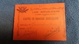 CARTE DE MEMBRE HONORAIRE LYRE REPUBLICAINE  DE SAINT PARGOIRE HERAULT GUIRAUDOU JUSTIN 1949 11 PAR 8 CM - Cartes