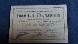CARTE CLUB DES SUPPORTERS DU FOOTBALL CLUB ST PARGOIRIEN  SAINT PARGOIRE HERAULT GUIRAUDOU JUSTIN 1954 12 PAR 8 CM - Cartes