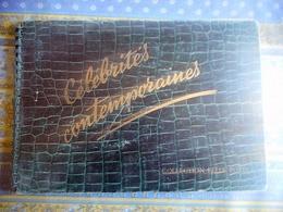 ALBUM PHOTO FELIX POTIN CELEBRITES CONTEMPORAINES  19 Planches Completes De 15 Photos DRAEGER FRERES - Félix Potin