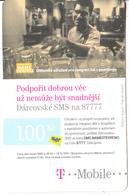 CZECH REPUBLIC - Mame Otevreno, T Mobile/Twist Prepaid Card 100 Kc, Exp.date 06/07/11, Used - Czech Republic