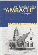 HEEMKUNDIGE KRING HET AMBACHT MALDEGEM JAARBOEK 1995 -  STROBRUGGE KLEIT DONK CANADESE BEVRIJDERS ADEGEM MIDDELBURG... - History