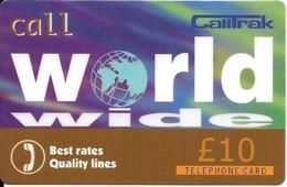- CARTES-+PREPAYEE-GB-10£-WORLD WIDE CALLTRAK-Plastic Fin--TBE-RARE - Royaume-Uni