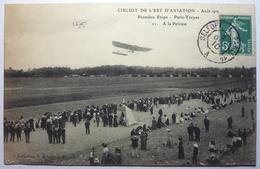 PREMIÈRE ÉTAPE - PARIS-TROYES - A LA PELOUSE - CIRCUIT DE L'EST DE L'AVIATION - AOUT 1910 - Reuniones