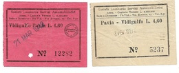 2 Biglietti  Società Lombarda Servizi Automobilistici Linea Pavia Vidigulfo E Viceversa  Lire 4,60 Del 1942 - Bus