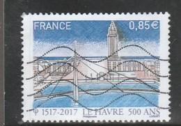 FRANCE 2017 LE HAVRE 500 ANS OBLITERE A DATE YT 5166 - - France