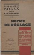 LIBRET 21,5/13 CM..27 PAGES..CARBURATEUR SOLEX...NOTICE DE REGLAGE .NOTICE ET PHOTOS A L'INTERIEUR - Autres