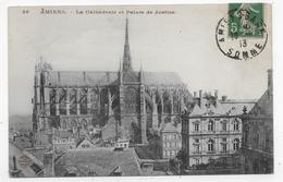 (RECTO / VERSO) AMIENS EN 1913 - N° 28 - LA CATHEDRALE ET PALAIS DE JUSTICE - BEAU CACHET - CPA VOYAGEE - Amiens