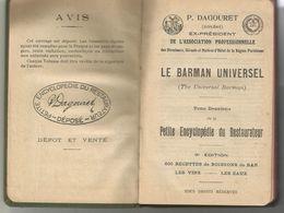 PETITE ENCYCLOPEDIE DU RESTAURATEUR : TOME II LE BARMAN UNIVERSEL - Gastronomie
