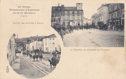 218/ 20e Corps, Manoeuvres D'Automne , Arrivee A Bayon, A Charmes En Attendant Les Troupes - Manoeuvres
