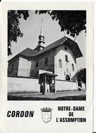 74  CORDON - Notre Dame De L'Assomption Dépliant Et 2 Cartes - Francia