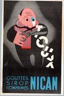 Publicité Médicale: NICAN  (contre La Toux)   (CAT 1333) - Advertising