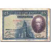 Billet, Espagne, 25 Pesetas, 1928, 1928-08-15, KM:74b, TB - [ 1] …-1931 : Eerste Biljeten (Banco De España)