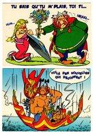 CPM Astérix - Tu Sais Qu'tu M'plais, Toi ?!... Et  Voila Des Nouvelles Qui Décoiffent ! - 1999 Editions Albert René - Bandes Dessinées