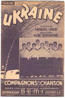 Fp1.i- UKRAINE Compagnons De La Chanson Partition 1948 Jacques Larue Siniavine - Non Classés