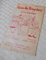 Fp1.g- Partition AVEC LES POMPIERS Pom-Pom Charlys Couve Henry Himmel Benjamin Ed. - Non Classés