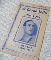Fp1.j- Partition O CORSE JOLIE Tino Rossi Geo Koger Vincent Scotto Liberial Casino De Paris - Non Classés