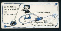 BUVARD:  LA CIREUSE & L'ASPIRATEUR - FORMAT  Env. 10,5X22,5 Cm - Electricité & Gaz