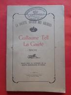 """Guillaume Tell """"La Gaieté"""" Société Archers Binche 1924 / Avec Cachet - Belgique"""