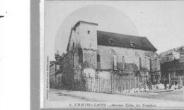 Chalon Sur Saône.Ancienne Eglise Des Templiers - Chalon Sur Saone