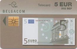 Télécarte Belgacom : 5 EUR Billet De Banque (202 BEF) Valable Jusqu'au 31/12/2004 - Stamps & Coins