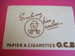 Buvard / Papier à Cigarettes/ O.C.B./ Si Vous Les Aimez Bien Roulées/1930-1950   BUV292 - Tobacco